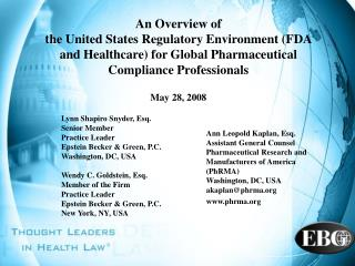 An Overview of  the United States Regulatory Environment FDA and Healthcare for Global Pharmaceutical Compliance Profess