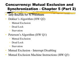 Concurrency: Mutual Exclusion and Synchronization - Chapter 5 Part 2