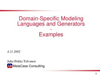 Domain-Specific Modeling Languages and Generators - Examples