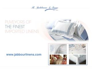 r. jabbour & sons - a wide choice of bed & table linens, duv