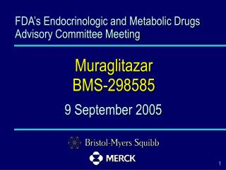 FDA s Endocrinologic and Metabolic Drugs Advisory Committee Meeting