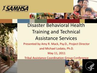 Disaster Behavioral Health Training and Technical Assistance Services