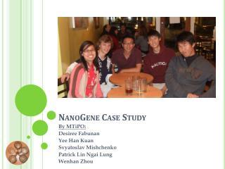 NanoGene Case Study