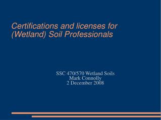 Certifications and licenses for Wetland Soil Professionals