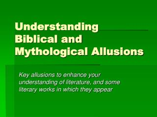 Understanding Biblical and Mythological Allusions