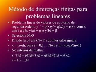M todo de diferen as finitas para problemas lineares