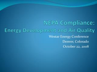 NEPA Compliance: Energy Development and Air Quality