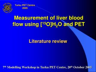 Measurement of liver blood flow using [15O]H2O and PET