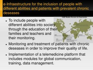 E-Infraestructure for the inclusion of people with different abilities and patients with prevalent chronic deseases