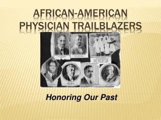 African-American Physician Trailblazers