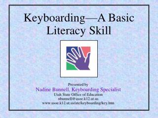 Keyboarding A Basic Literacy Skill