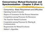Concurrency: Mutual Exclusion and Synchronization - Chapter 5 Part 1