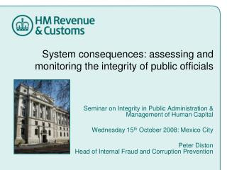 System consequences: assessing and monitoring the integrity of public officials