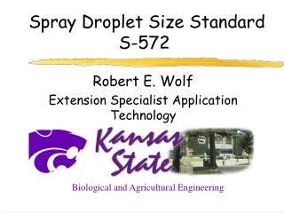 Spray Droplet Size Standard S-572