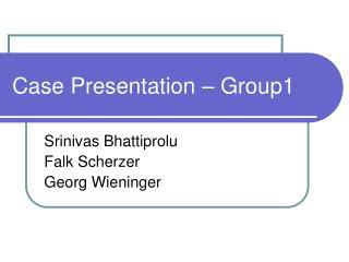 Case Presentation   Group1