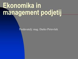 Ekonomika in management podjetij