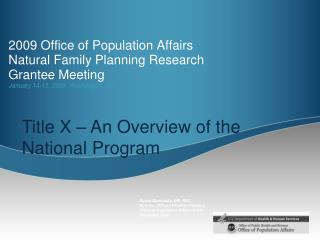 2009 Office of Population Affairs  Natural Family Planning Research Grantee Meeting January 14-15, 2009  Washington, DC