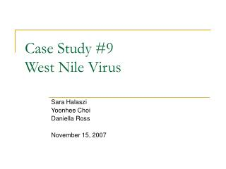 Case Study 9 West Nile Virus