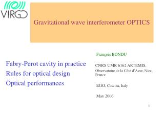 Gravitational wave interferometer OPTICS
