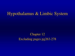 Hypothalamus  Limbic System