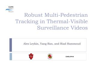 Robust Multi-Pedestrian Tracking in Thermal-Visible Surveillance Videos