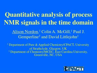 Quantitative analysis of process NMR signals in the time domain