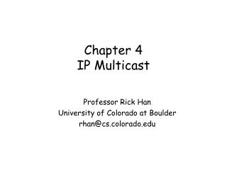 Chapter 4 IP Multicast