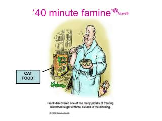 40 minute famine  Gareth