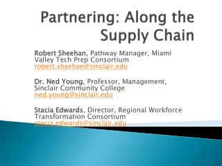 Partnering: Along the Supply Chain