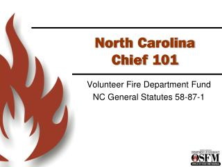 North Carolina  Chief 101
