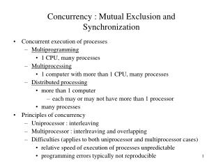 Concurrency : Mutual Exclusion and Synchronization