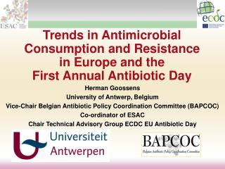 Trends in Antimicrobial Consumption and Resistance  in Europe and the  First Annual Antibiotic Day