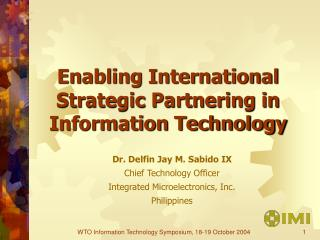 Enabling International Strategic Partnering in Information Technology