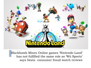 'Nintendo Land' has not fulfilled the same role as 'Wii Spo