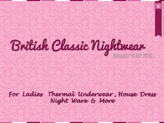 Bristish Classic Nightwear Presentation