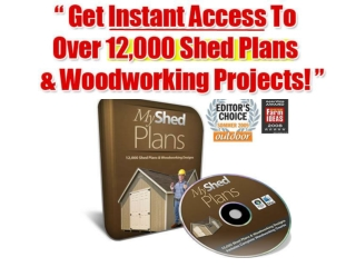 My Shed Plans 12,000 Shed Plans