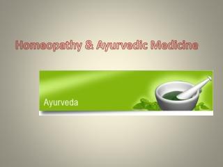 Homeopathy & Ayurvedic Medicine