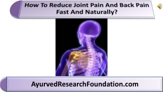 How To Reduce Joint Pain And Back Pain Fast And Naturally?