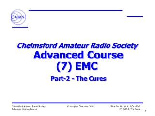 Chelmsford Amateur Radio Society   Advanced Course 7 EMC   Part-2 - The Cures