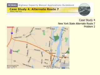 Case Study 4  New York State Alternate Route 7 Problem 2