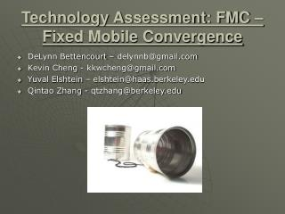 Technology Assessment: FMC   Fixed Mobile Convergence