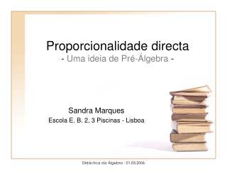 Proporcionalidade directa  - Uma ideia de Pr - lgebra -