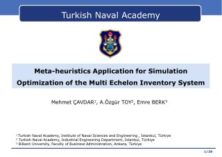 Meta-heuristics Application for Simulation Optimization of the Multi Echelon Inventory System