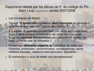 Diaporama r alis  par les  l ves de 5  du coll ge du Pic Saint Loup notamment 5 4 ann e 2007