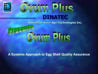 A Systems Approach to Egg Shell Quality Assurance