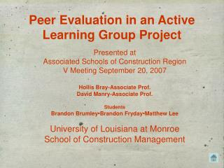Peer Evaluation in an Active Learning Group Project