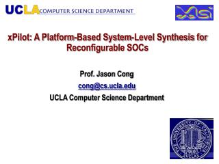 XPilot: A Platform-Based System-Level Synthesis for  Reconfigurable SOCs