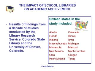 THE IMPACT OF SCHOOL LIBRARIES ON ACADEMIC ACHIEVEMENT