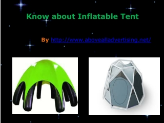 The features of inflatable tent