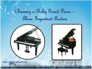 Choosing a Baby Grand Piano – Three Important Factors